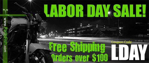 Labor Day Special GET FREE SHIPPING on orders over $100 - Valued at $20 for Motorcycle parts specials